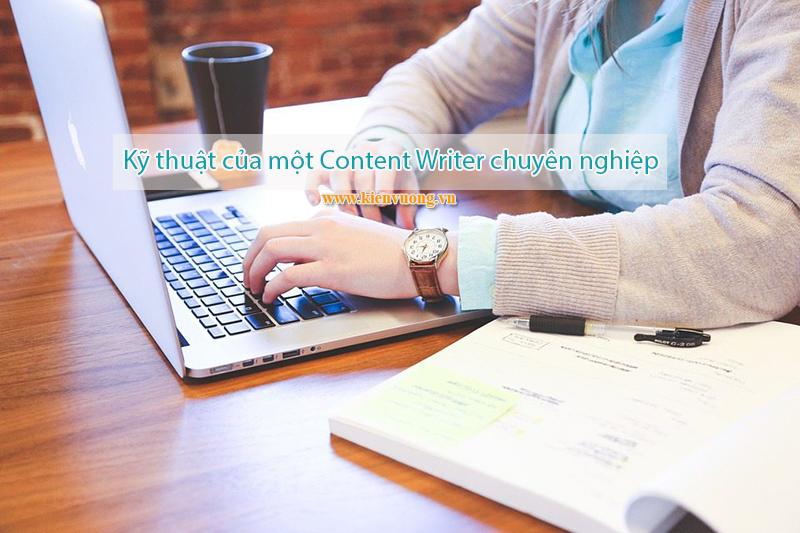7 kỹ thuật viết lách của một Content Writer chuyên nghiệp