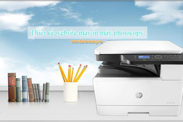 Thiết kế website máy in máy photocopy