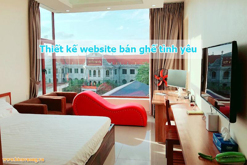 Thiết kế website bán ghế tình yêu