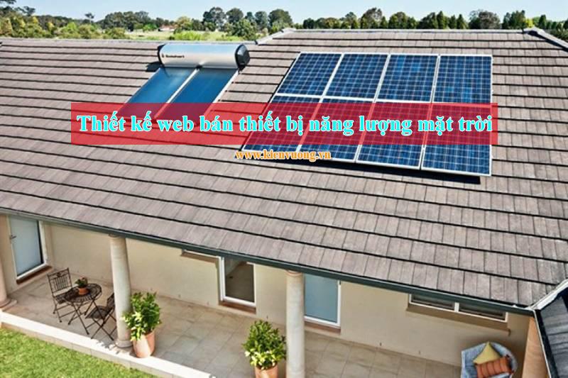 Thiết kế web bán thiết bị năng lượng mặt trời